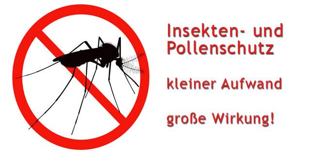 Insekten- und Pollenschutz